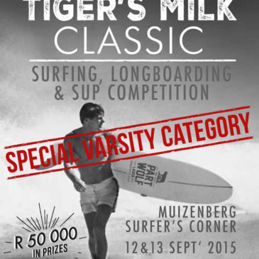 Tigers Milk Classic – Surfing, Longboarding & SUP Competition