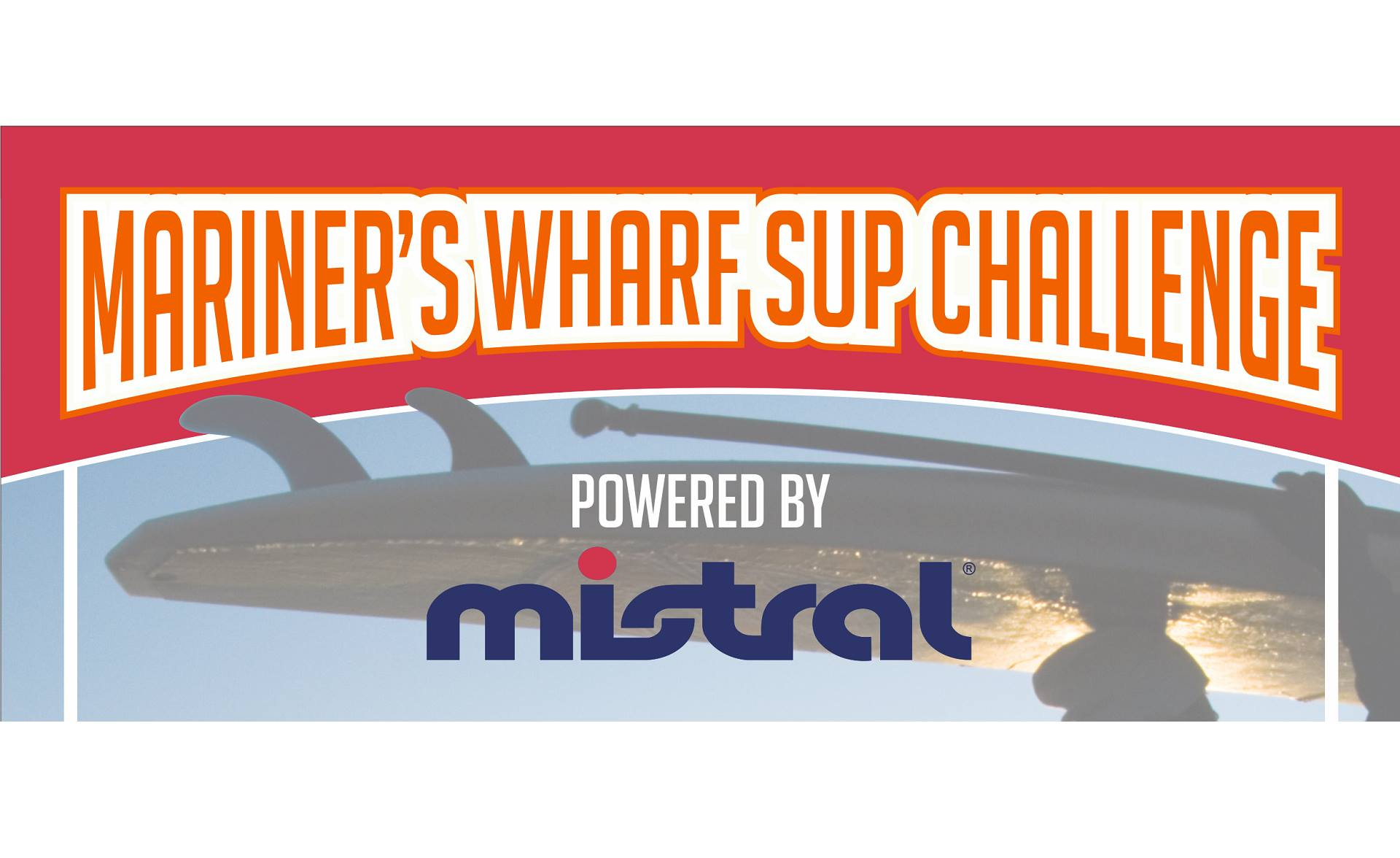 Mariner's Wharf SUP Challenge – 6 August